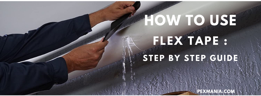 How to Use Flex Tape
